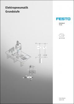 Electropneumatics, Basic level TP 201: Workbook 541090