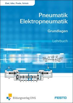 Basic principles of pneumatics and electropneumatics: textbook 573030