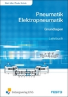 Basic principles of pneumatics and electropneumatics: Textbook
