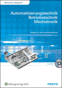 Projects for teaching the topics of Automation, Operation
